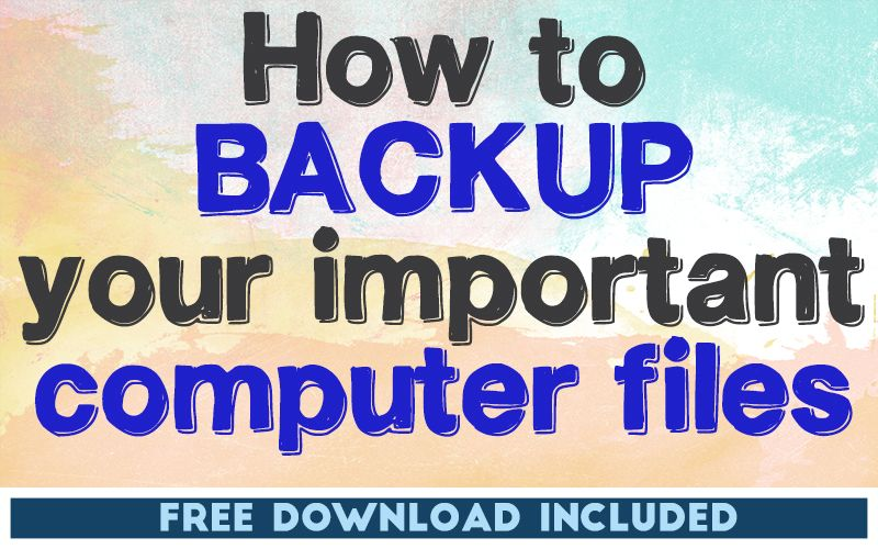 How to Backup Your Important Computer Files