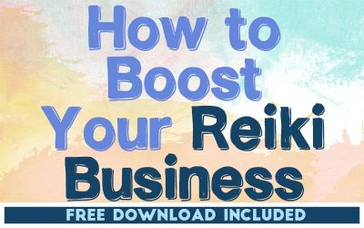 How to Boost Your Reiki Business