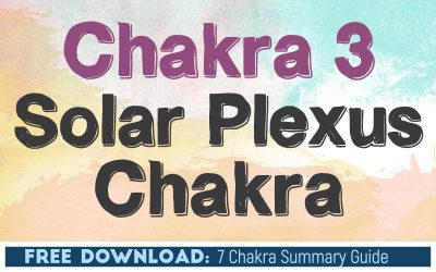 Chakra 3 The Solar Plexus Chakra