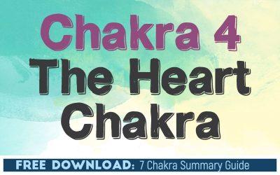 Chakra 4 The Heart Chakra