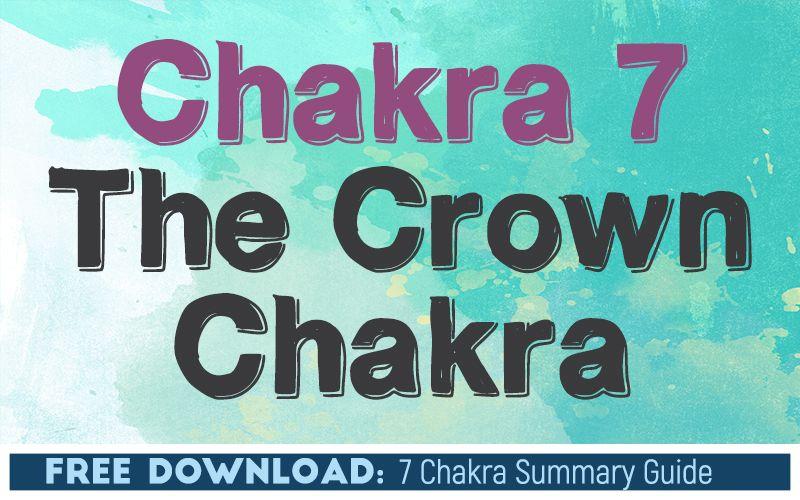 Chakra 7 The Crown Chakra