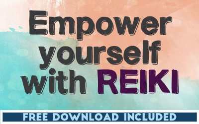 Empower Yourself with Reiki