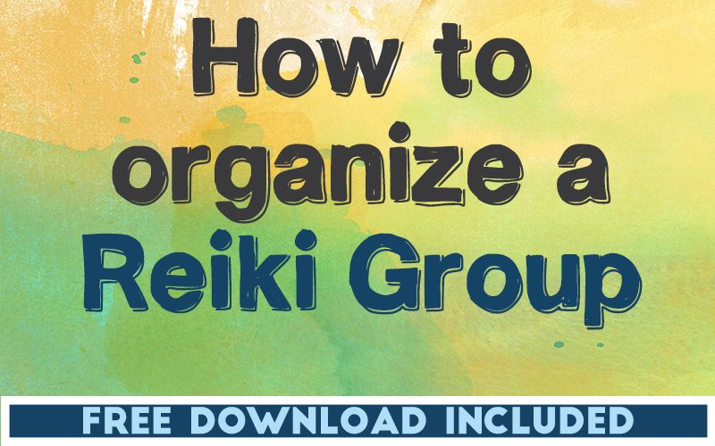 How To Organise a Reiki Group