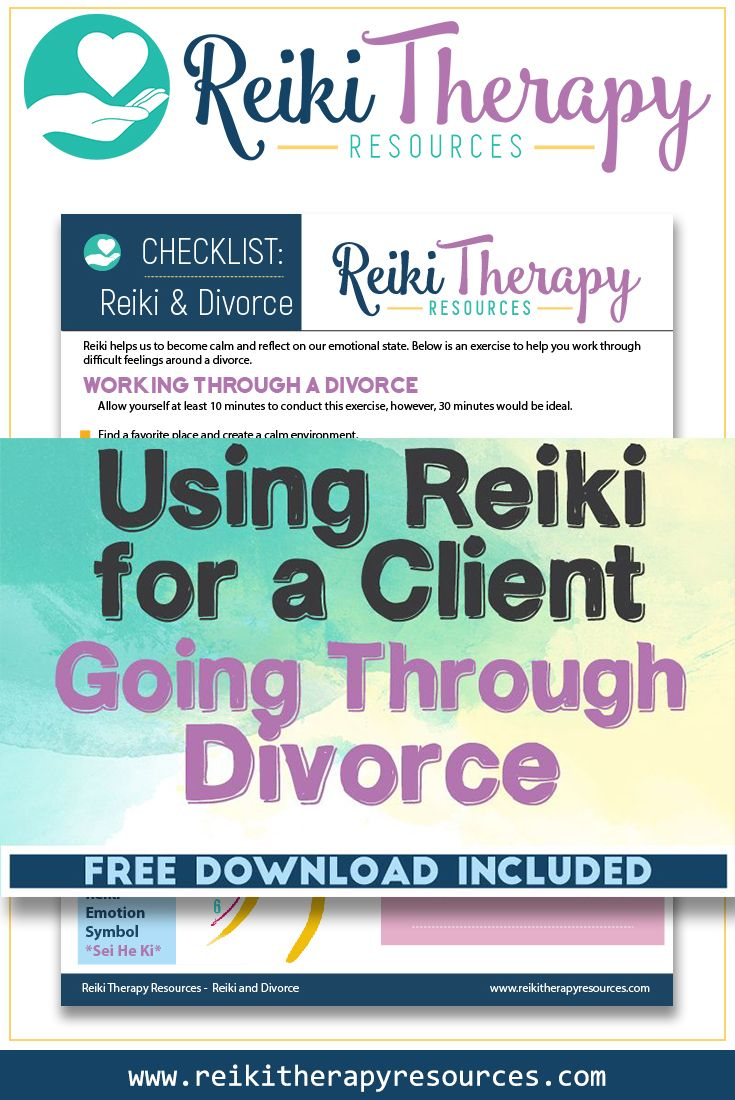 Using Reiki for a Client Going Through a Divorce