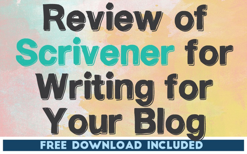 Review of Scrivener for Content Writing for Your Blog