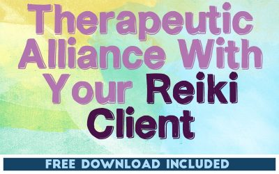 Establish a Therapeutic Alliance With Your Reiki Client