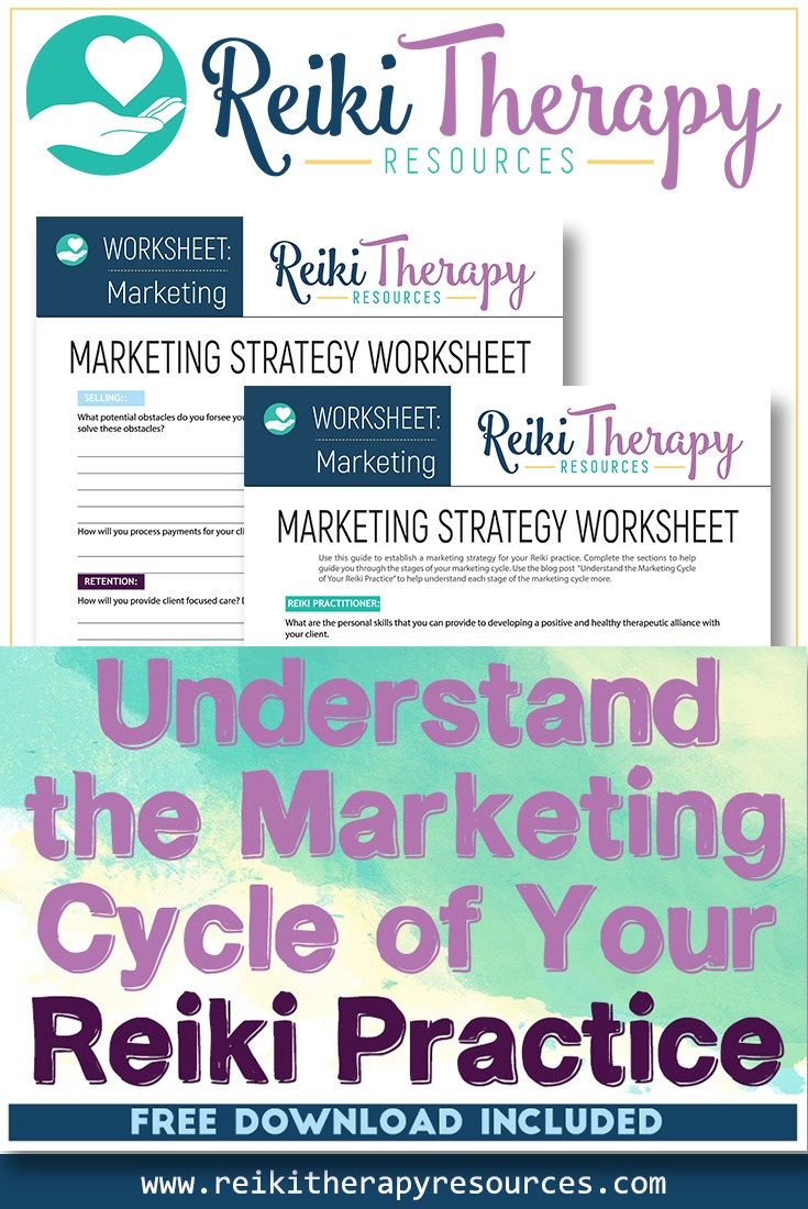 Understand the Marketing Cycle of Your Reiki Practice