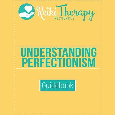 Understanding Perfectionism