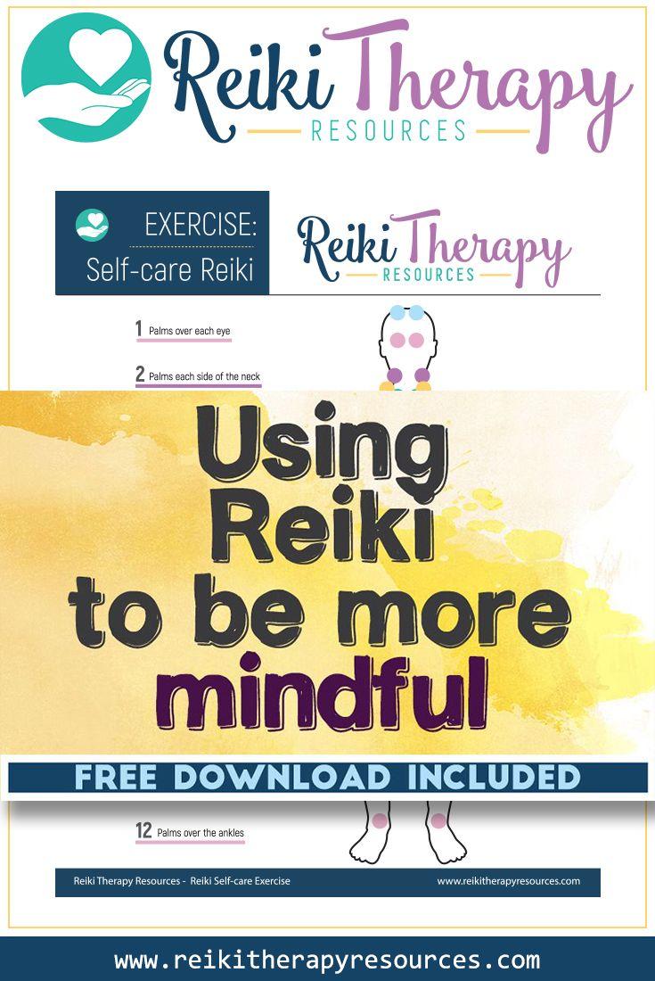 Using Reiki to Become more Mindful